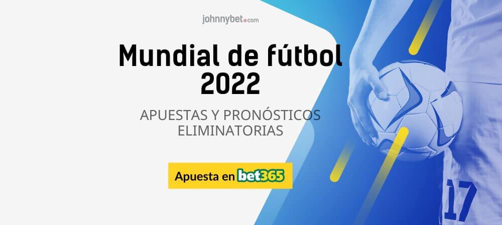Apuestas 2022 Eliminatorias Mundial