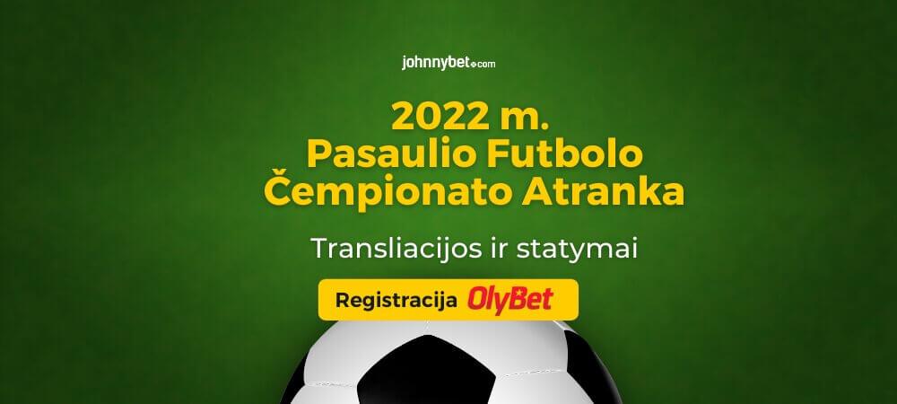 2022 Pasaulio Futbolo Čempionato Atranka Gyvai