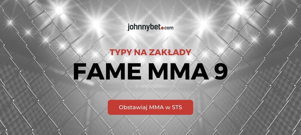 Fame MMA 9 Zakłady Bukmacherskie