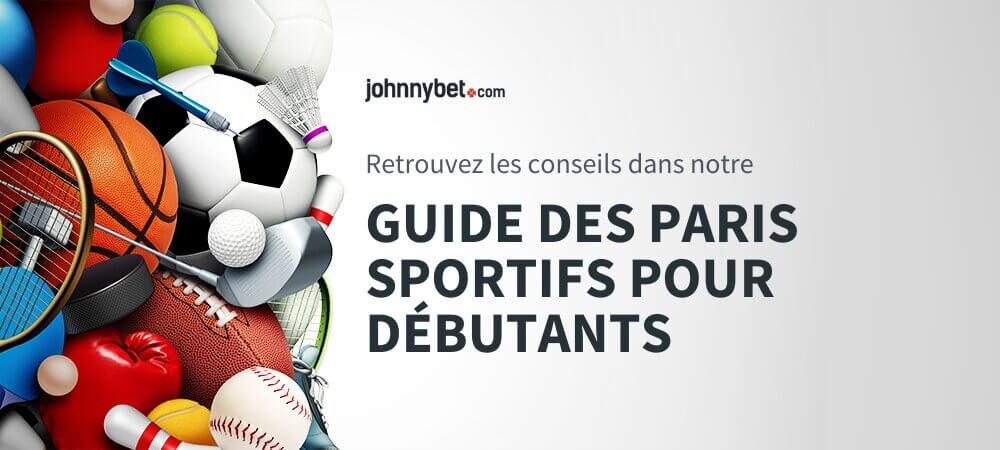 Guide des paris sportifs pour débutants