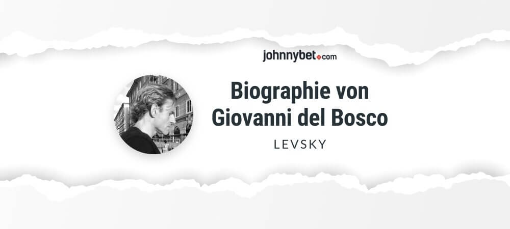 Biographie von Giovanni 'Levsky' Del Bosco