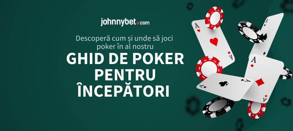 Ghid de Poker pentru Începători