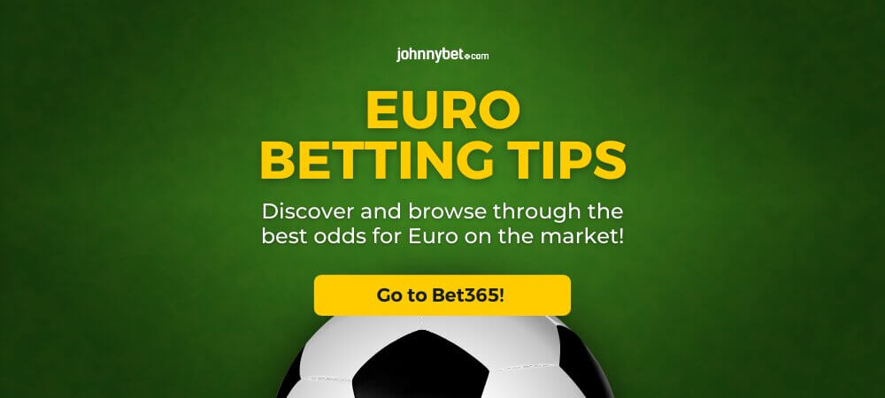 Euro 2020 / 2021 Betting Tips and Predictions