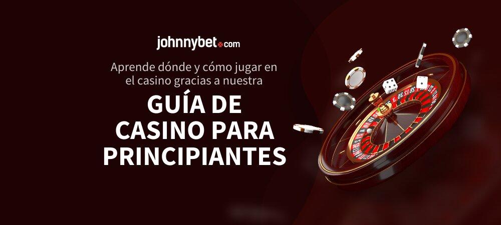 Guía de casino para principiantes