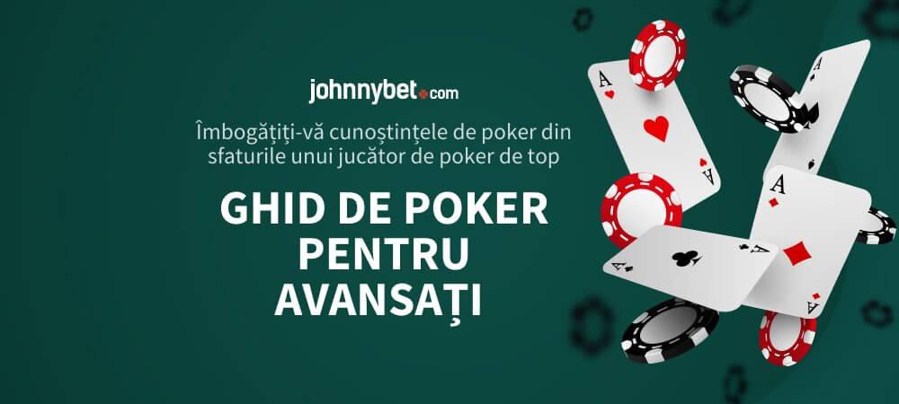 Ghid de Poker pentru Avansați