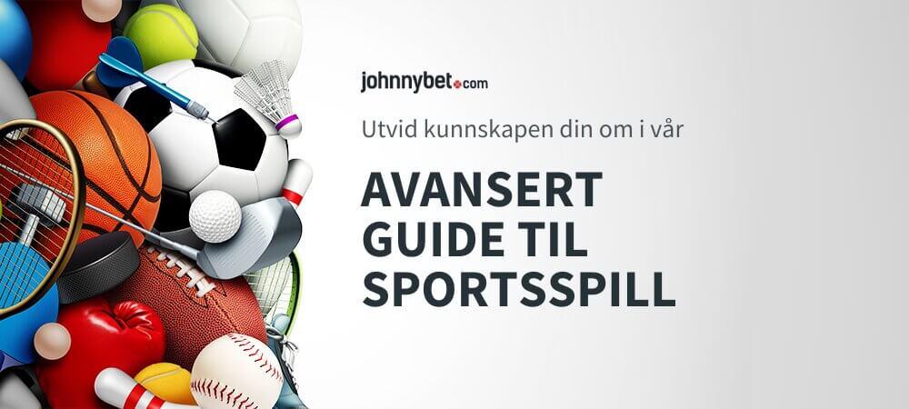 Avansert guide til sportsspill