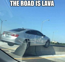 The road is lava memes