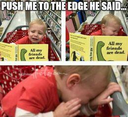 Push to the edge memes