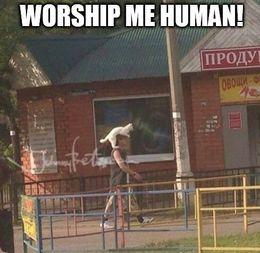 Worship me memes