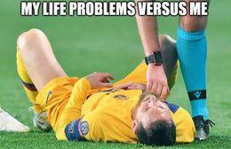 Life problems memes