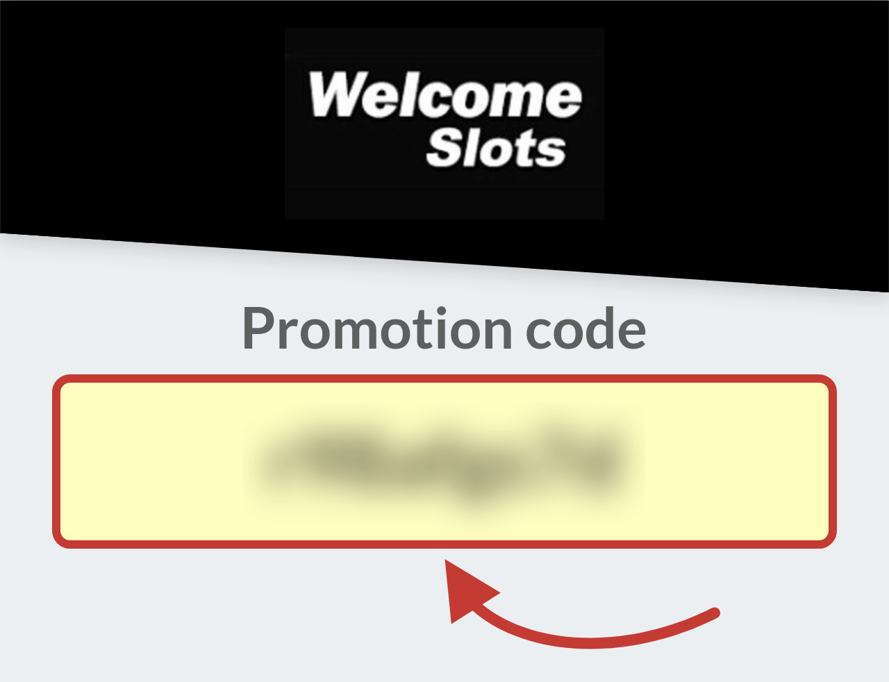 Welcome Slots Casino Promotion Code