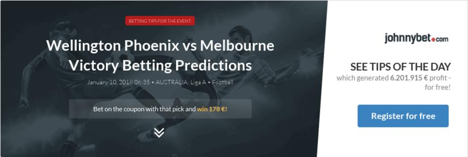 Melbourne city vs wellington phoenix betting experts sports personality betting 2021 nissan