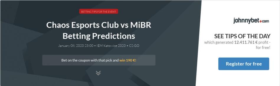 Chaos cs go betting predictions free sports betting ontario casinos