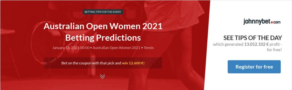 Australian Open Women Qualification 2021 Betting Predictions