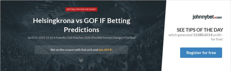 Helsingkrona vs GOF IF Betting Predictions