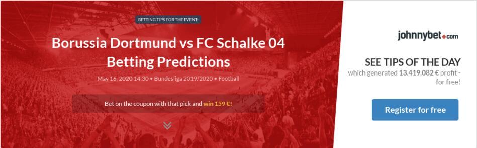 Borussia Dortmund vs FC Schalke 04 Betting Predictions