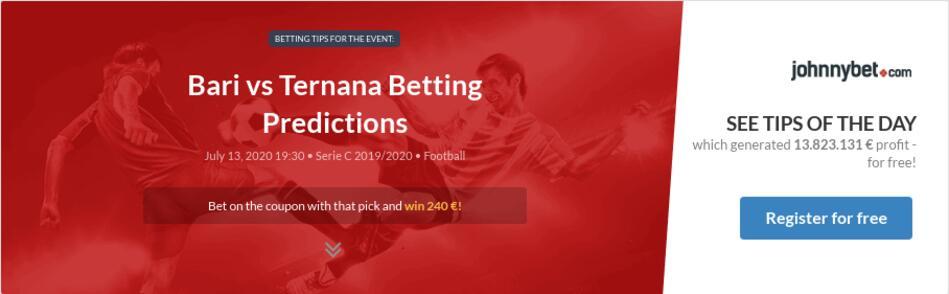 Bari vs ternana betting tips wiki betting terms horse