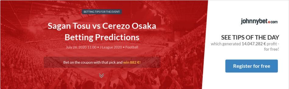 Sagan Tosu Vs Cerezo Osaka Betting Predictions Tips Odds Previews 2020 07 26 By Birkem