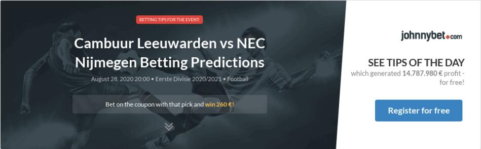 Cambuur Leeuwarden Vs Nec Nijmegen Betting Predictions Tips Odds Previews 2020 08 28 By Asenlv