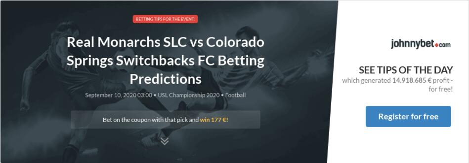 real monarchs slc vs colorado springs switchbacks fc betting predictions tips odds previews 2020 09 09 by alexadrei500 johnnybet