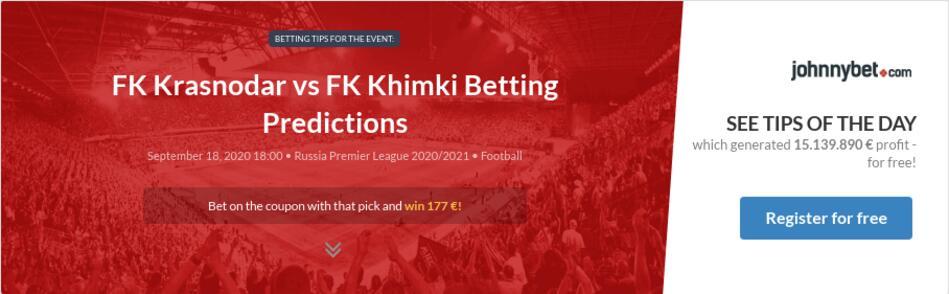Fk Krasnodar Vs Fk Khimki Betting Predictions Tips Odds Previews 2020 09 18 By Venhitman