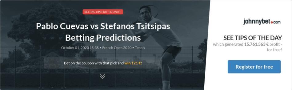 Pablo Cuevas Vs Stefanos Tsitsipas Betting Predictions Tips Odds Previews 2020 10 01 By Zhubiitis