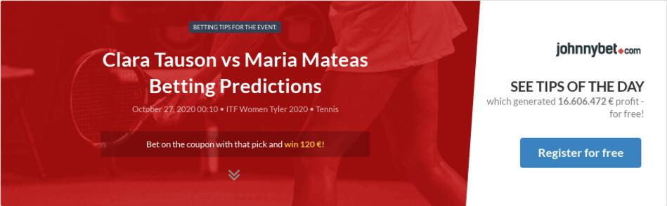 Clara Tauson vs Maria Mateas Betting Predictions