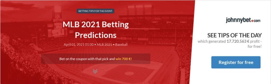 MLB 2021 Betting Predictions