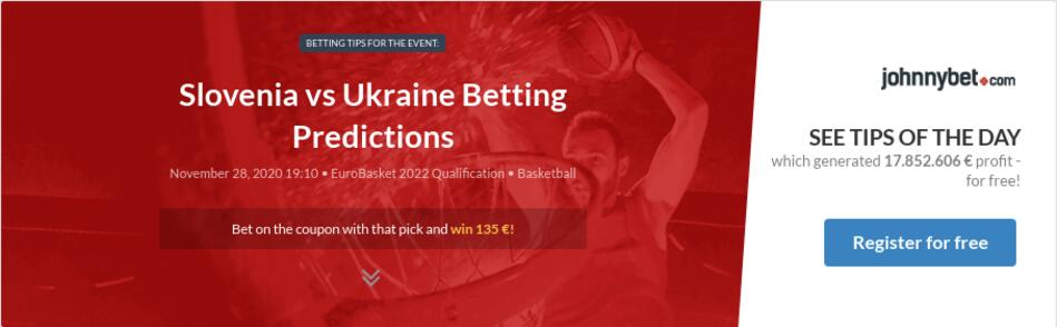Ukraine slovenia betting preview 6 nations betting previews