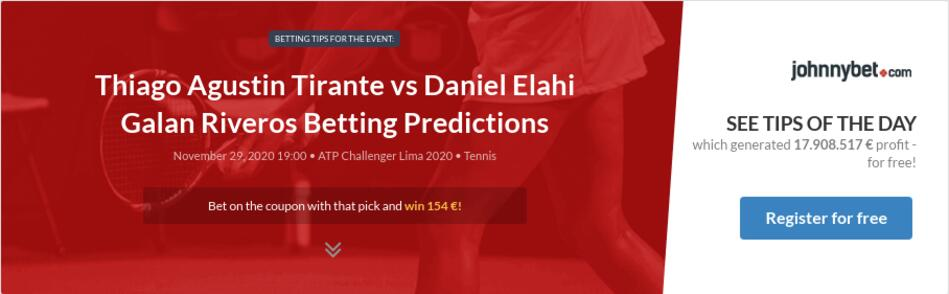 Thiago Agustin Tirante vs Daniel Elahi Galan Riveros Betting Predictions
