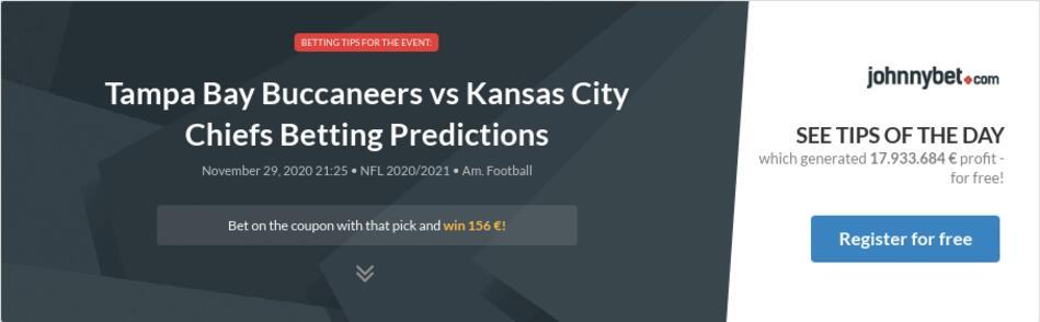 Tampa Bay Buccaneers vs Kansas City Chiefs Betting Predictions