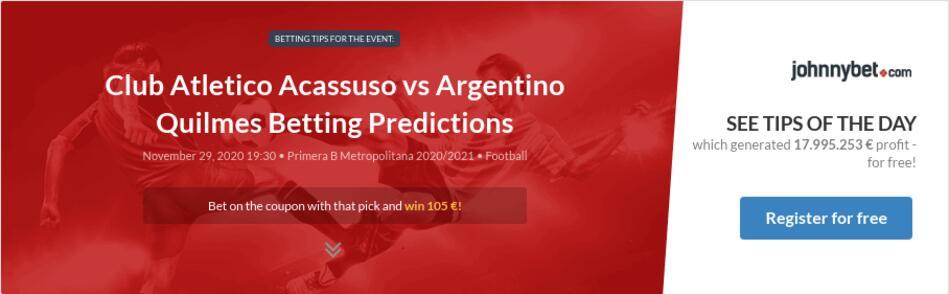 Club Atletico Acassuso vs Argentino Quilmes Betting Predictions