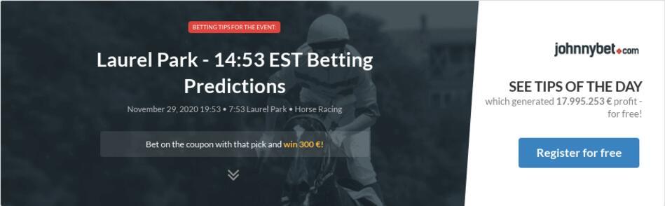 Laurel Park - 14:53 EST Betting Predictions