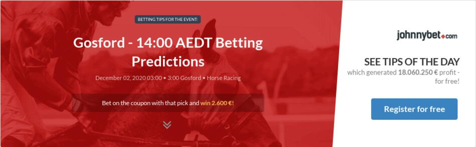 Gosford - 14:00 AEDT Betting Predictions