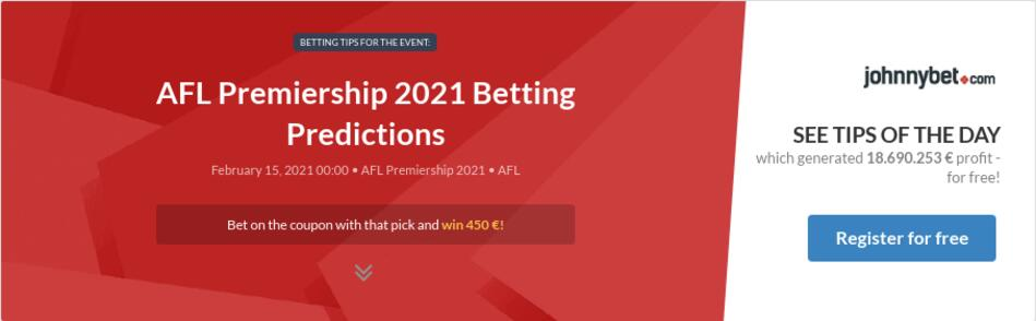 AFL Premiership 2021 Betting Predictions