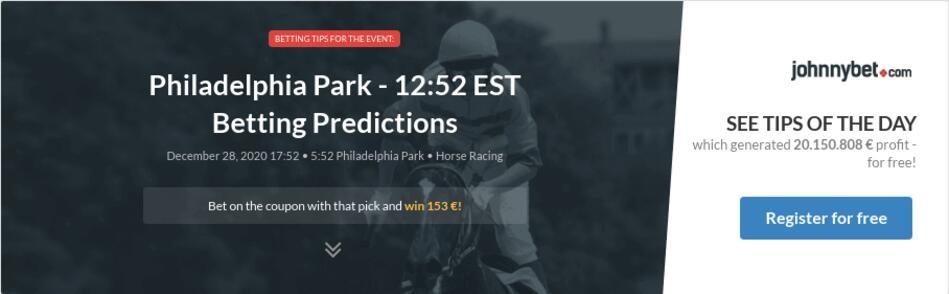Philadelphia Park - 12:52 EST Betting Predictions