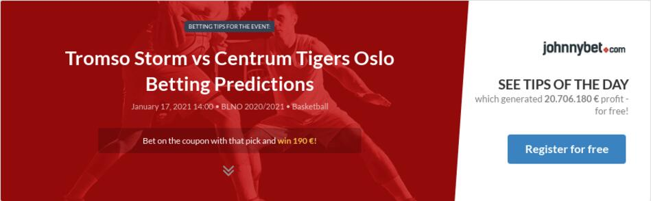 Tromso Storm vs Centrum Tigers Oslo Betting Predictions
