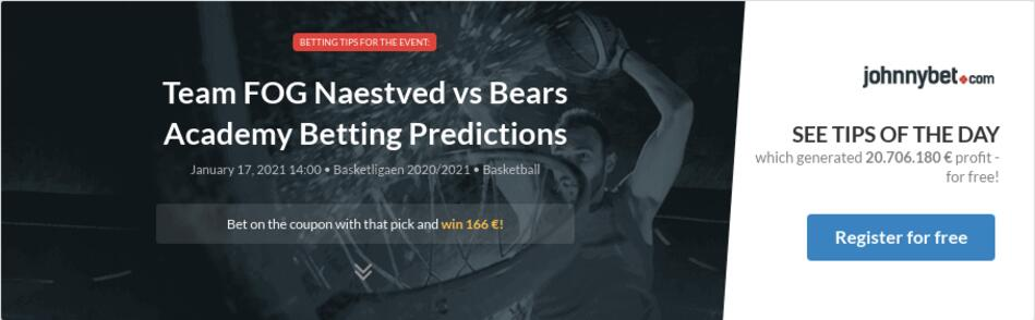 Team FOG Naestved vs Bears Academy Betting Predictions