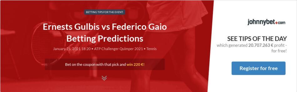 Ernests Gulbis vs Federico Gaio Betting Predictions