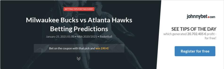 Milwaukee Bucks vs Atlanta Hawks Betting Predictions