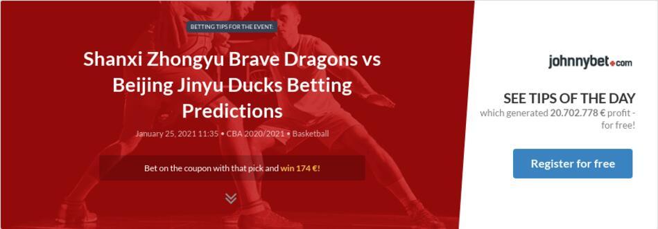 Shanxi Zhongyu Brave Dragons vs Beijing Jinyu Ducks Betting Predictions