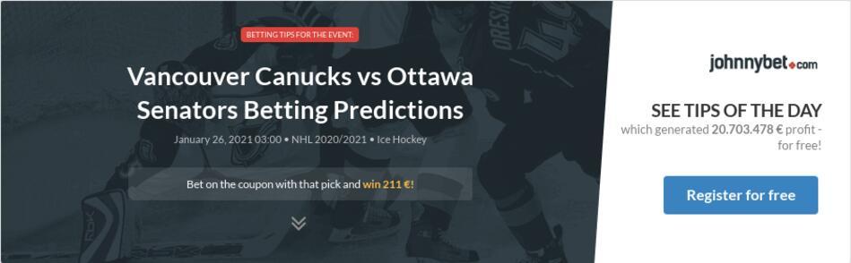Vancouver Canucks vs Ottawa Senators Betting Predictions