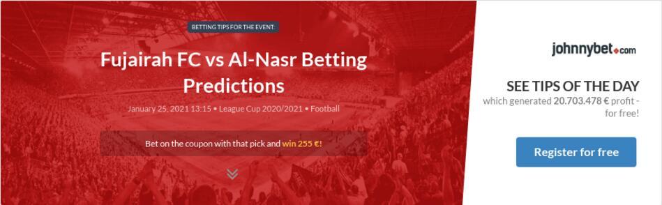 Fujairah FC vs Al-Nasr Betting Predictions
