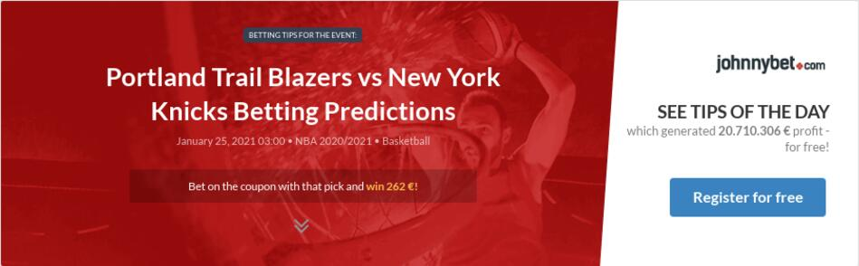 Portland Trail Blazers vs New York Knicks Betting Predictions