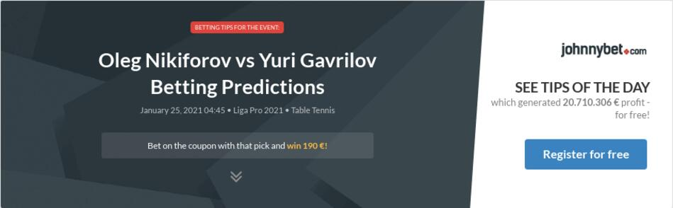 Oleg Nikiforov vs Yuri Gavrilov Betting Predictions
