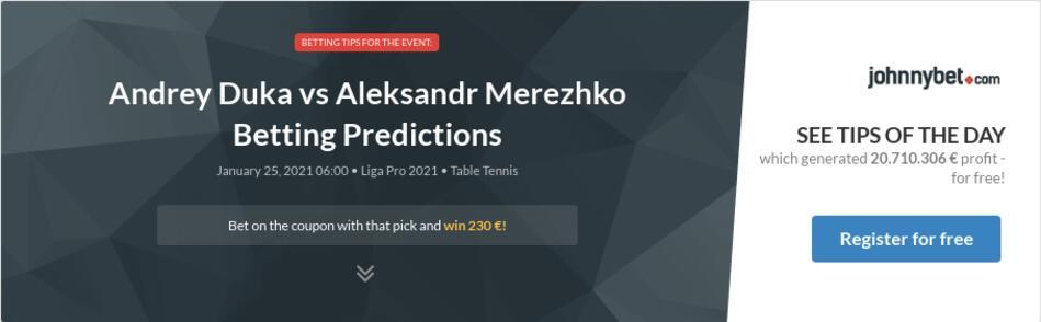 Andrey Duka vs Aleksandr Merezhko Betting Predictions