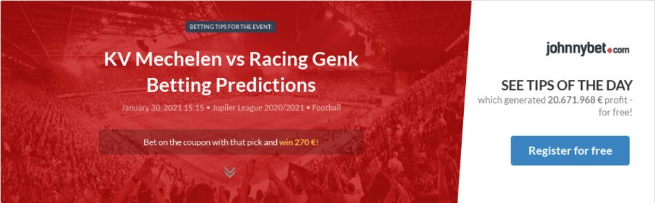 Mechelen vs genk betting previews sports betting iowa