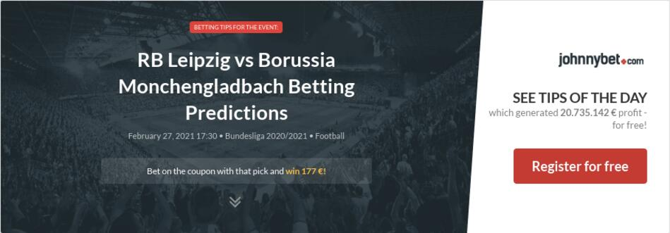 RB Leipzig vs Borussia Monchengladbach Betting Predictions