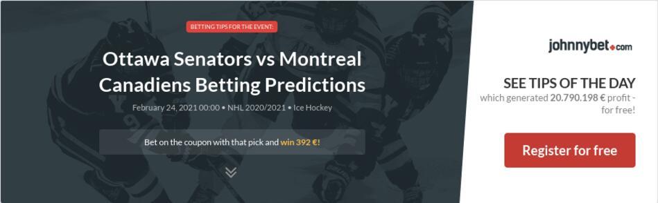 Ottawa Senators vs Montreal Canadiens Betting Predictions