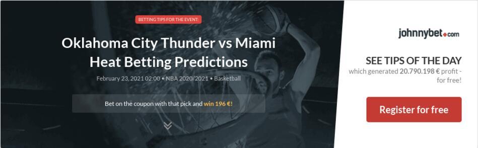 Oklahoma City Thunder vs Miami Heat Betting Predictions